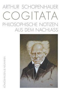 Arthur Schopenhauer COGITATA von Ziegler,  Ernst