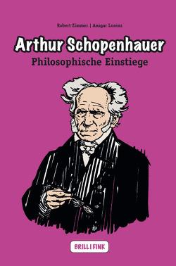 Arthur Schopenhauer von Lorenz,  Ansgar, Zimmer,  Robert