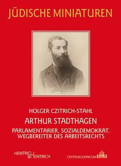Arthur Stadthagen von Czitrich-Stahl,  Holger