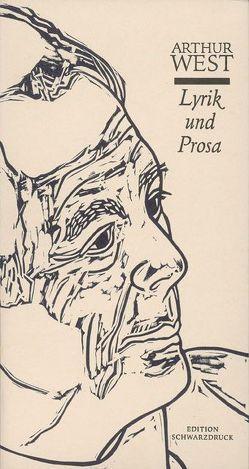 Arthur West – Versuch einer Werkausgabe. Fährten der Zeit /Reimweh… von West,  Arthur