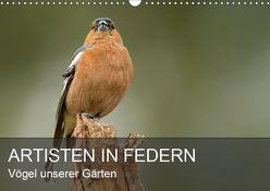 Artisten in Federn – Vögel unserer Gärten (Wandkalender 2019 DIN A3 quer) von Krebs,  Alexander