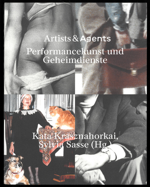 Artists & Agents von Krasznahorkai,  Kata, Sasse,  Sylvia