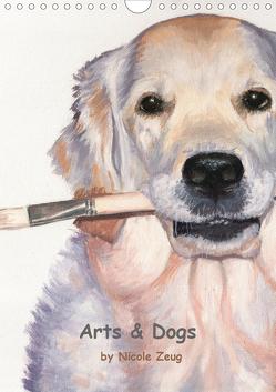 Arts & Dogs (Wandkalender 2021 DIN A4 hoch) von Zeug,  Nicole