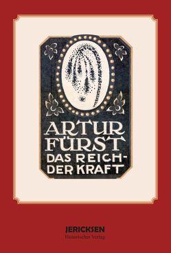 Artur Fürst: Das Reich der Kraft von Fürst,  Artur
