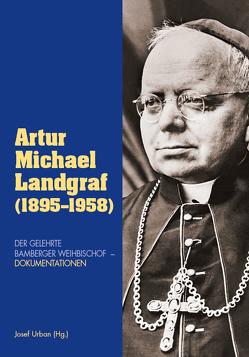 Artur Michael Landgraf (1895-1958) von Urban,  Josef