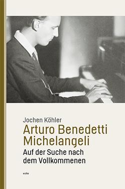 Arturo Benedetti Michelangeli von Köhler,  Jochen