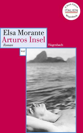 Arturos Insel von Hurni-Maehler,  Susanne, Morante,  Elsa, Pflug,  Maja