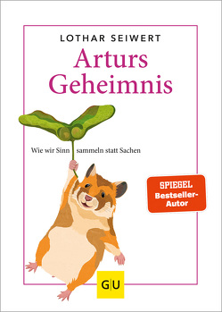 Arturs Geheimnis von Seiwert,  Lothar