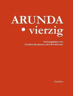 Arunda. vierzig von Riccabona,  Christine, Wimmer,  Erika