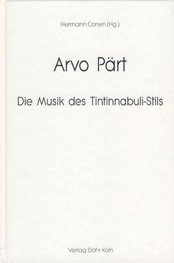 Arvo Pärt von Brauneiss,  Leopold, Conen,  Hermann, Hillier,  Paul, Kähler,  Andreas P