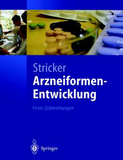 Arzneiformen-Entwicklung von Stricker,  Herbert