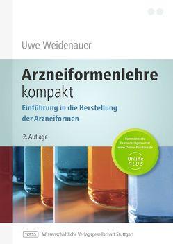 Arzneiformenlehre kompakt von Weidenauer,  Uwe