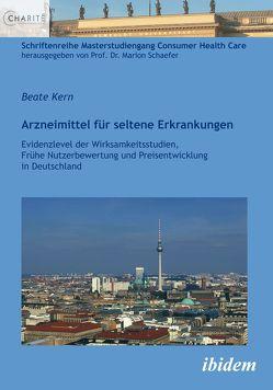 Arzneimittel für seltene Erkrankungen von Kern,  Beate, Schaefer,  Marion