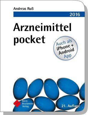 Arzneimittel pocket 2016 von Clasing,  Dirk, Drey,  Michael, Humpich,  Marek, Ruß,  Andreas