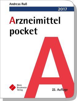 Arzneimittel pocket 2017 von Clasing,  Dirk, Drey,  Michael, Humpich,  Marek, Ruß,  Andreas