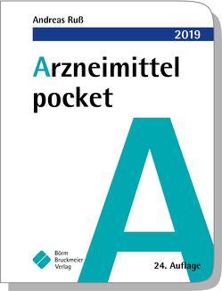 Arzneimittel pocket 2019 von Drey,  Michael, Humpich,  Marek, Ruß,  Andreas