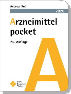 Arzneimittel pocket 2020 von Drey,  Michael, Humpich,  Marek, Ruß,  Andreas