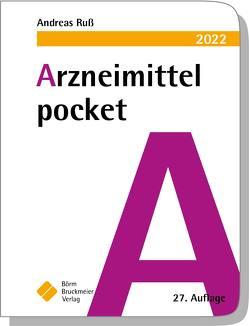 Arzneimittel pocket 2022 von Drey,  Michael, Humpich,  Marek, Ruß,  Andreas