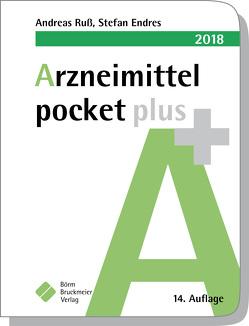 Arzneimittel pocket plus 2018 von Endres,  Stefan, Ruß,  Andreas