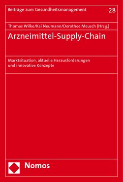 Arzneimittel-Supply-Chain von Meusch,  Dorothee, Neumann,  Kai, Wilke,  Thomas