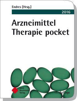 Arzneimittel Therapie pocket 2016 von Endres,  Stefan