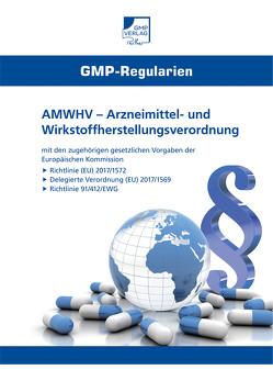 Arzneimittel- und Wirkstoffherstellungsverordnung (AMWHV)