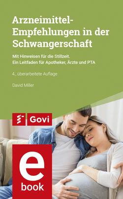 Arzneimittelempfehlungen in der Schwangerschaft von Miller,  David