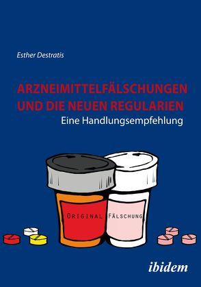 Arzneimittelfälschungen und die neuen Regularien von Destratis,  Esther