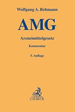 Arzneimittelgesetz (AMG) von Rehmann,  Wolfgang A.