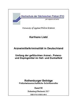 Arzneimittelkriminalität in Deutschland von Liebl,  Karlhans