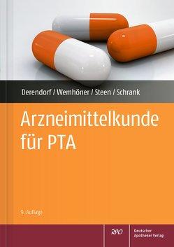 Arzneimittelkunde für PTA von Derendorf,  Hartmut, Schrank,  Anne Julia, Steen,  Heike, Wemhöner,  Ralf