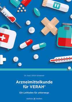 Arzneimittelkunde für VERAH von Dr. med. Scharmer,  Ulrich