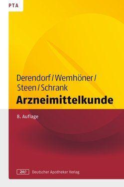 Arzneimittelkunde von Derendorf,  Hartmut, Schrank,  Anne Julia, Steen,  Heike, Wemhöner,  Ralf