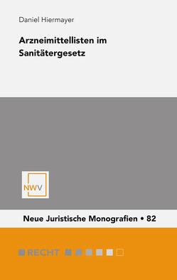 Arzneimittellisten im Sanitätergesetz von Hiermayer,  Daniel