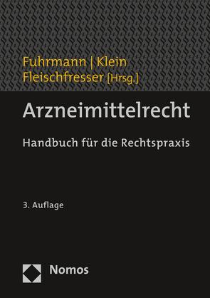 Arzneimittelrecht von Fleischfresser,  Andreas, Fuhrmann,  Stefan, Klein,  Bodo