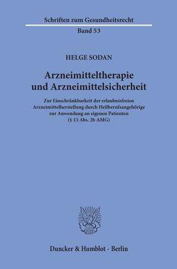 Arzneimitteltherapie und Arzneimittelsicherheit. von Sodan,  Helge