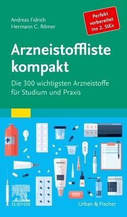 Arzneistoffliste kompakt von Fidrich,  Andreas, Römer,  Hermann Caspar
