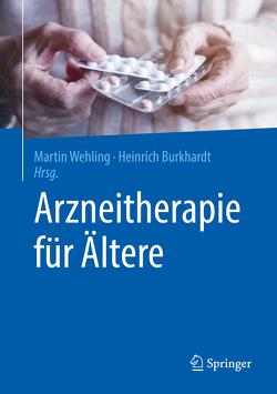 Arzneitherapie für Ältere von Burkhardt,  Heinrich, Wehling,  Martin