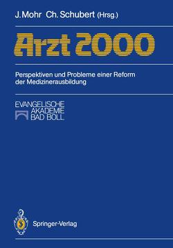 Arzt 2000 von Mohr,  Jürgen, Schubert,  Christoph