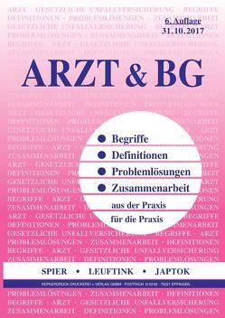 Arzt & BG (mit CD) von Japtok,  Horst-Joachim, Leuftink,  Detlef, Spier,  Rüdiger, Wirthl,  Hans-Jürgen