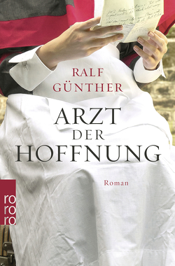 Arzt der Hoffnung von Günther,  Ralf