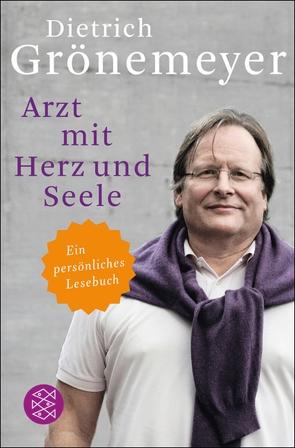 Arzt mit Herz und Seele von Grönemeyer,  Dietrich