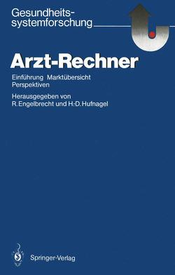 Arzt-Rechner von Engelbrecht,  Rolf, Hufnagel,  Hans-Dieter