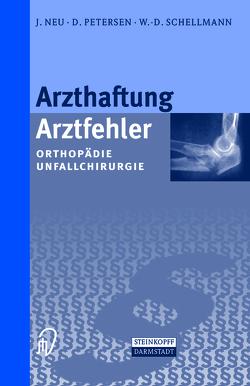 Arzthaftung/Arztfehler von Neu,  J., Petersen,  D., Schellmann,  W.-D.