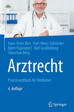 Arztrecht von Berg,  Sebastian, Großbölting,  Ralf, Papendorf,  Björn, Ries,  Hans-Peter, Schnieder,  Karl-Heinz