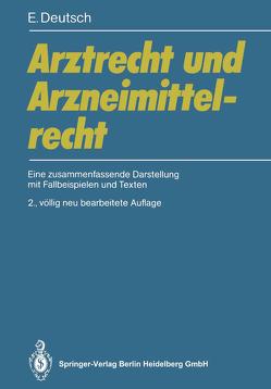 Arztrecht und Arzneimittelrecht von Deutsch,  Erwin