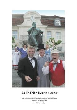 As ik Fritz Reuter wier von Krönke,  Klaus