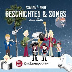ASAGAN – Neue Geschichte(n) & Songs aus Wien von Bauernfeind,  Alfons, Bauernfeind,  Nina, Donaupiraten,  Die, Hartl,  Wolfgang