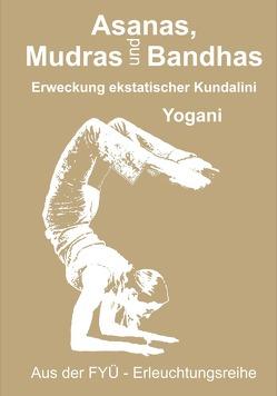Asanas, Mudras und Bandhas von Prokop,  Bernd, Yogani