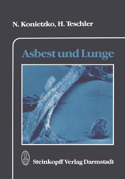 Asbest und Lunge von Konietzko,  Nikolaus, Teschler,  H.